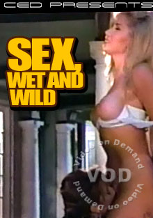 Sex, Wet & Wild Box Cover
