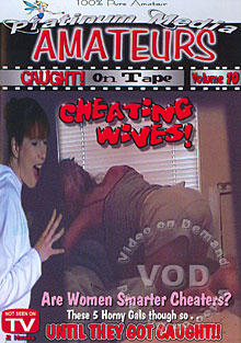 Amateurs Caught On Tape Volume 10 - Cheating Wives Box Cover