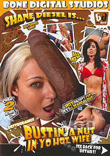 Bustin' A Nut In Yo Hot Wife! Box Cover