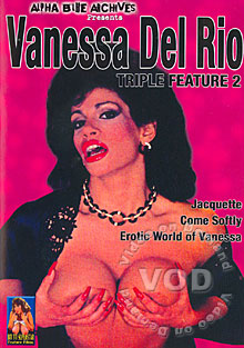 Vanessa Del Rio Triple Feature 2 - Erotic World Of Vanessa Box Cover