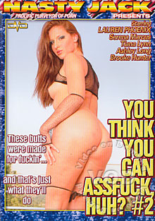 You Think You Can Assfuck, Huh? #2 Box Cover