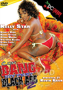 Cum Bang My Phat Black Ass 2 Box Cover