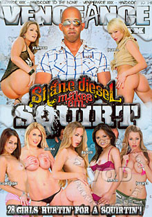 Shane Diesel Makes 'Em Squirt Box Cover
