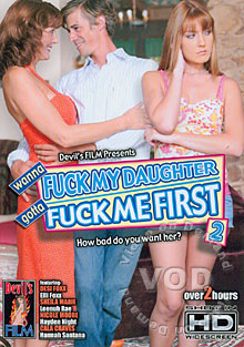 Wanna Fuck My Daughter Gotta Fuck Me First 2 Box Cover
