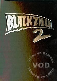 Blackzilla 2 (Disc 2)