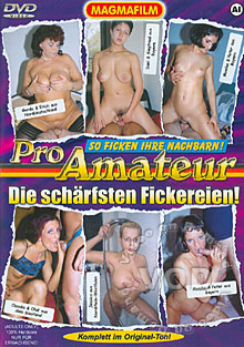 Pro Amateur - Die Schaerfsten Fickereien! Box Cover