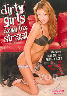 Dirty Girls Down The Street Box Cover