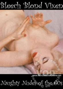 Naughty Nudes Of The 1960's - Bleach Blonde Vixen (1963) Box Cover