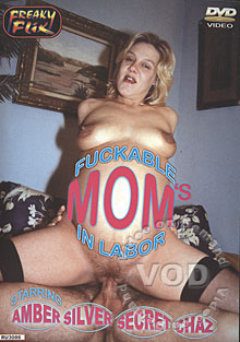 Fuckable Mom's In Labor Box Cover