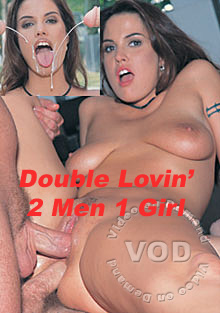 Double Lovin' 2 Men 1 Girl