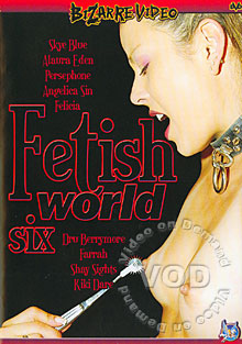 Fetish World Six