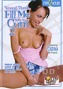Young, Dumb, Fill Me With Your Cum 2 Box Cover