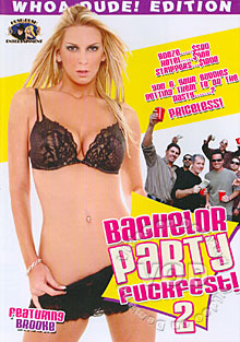 Bachelor Party Fuckfest! 2 Box Cover