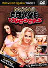 Video: Moms Crave Big Cocks Volume 1