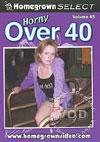 Video: Horny Over 40 Volume 45