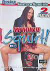 Video: The Ultimate Squirt! Vol. 2