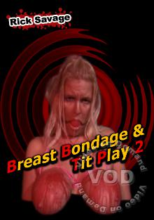 Rick Savage Breast Bondage & Tit Play 2 Box Cover