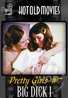 Pretty Girls #7:  Big Dick I Box Cover