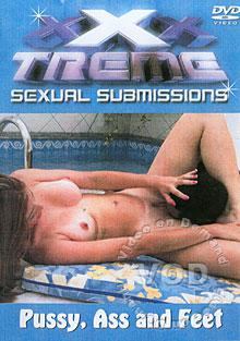 XSS-09: XXXTreme Sexual Submissions - Pussy, Ass And Feet Box Cover