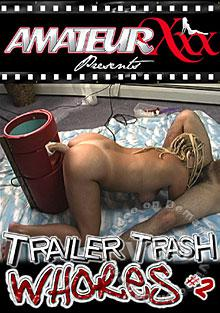 Trailer Trash Whores #2 Box Cover