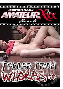 Trailer Trash Whores #3 Box Cover