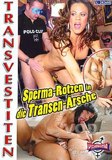 Sperma-Rotzen In Die Transen-Arsche Box Cover