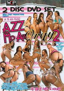 black ass orgy 4 Watch Big Phat Wet Ass Orgy 4 | AEBN Evasive Angles is back with eight juicy  wet juicy butts ready to shake and break your nuts.