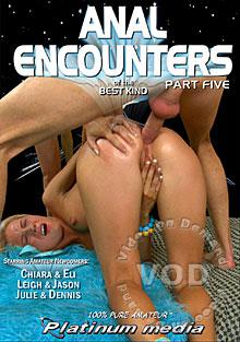 Anal Encounters Of The Best Kind - Part 5 Box Cover