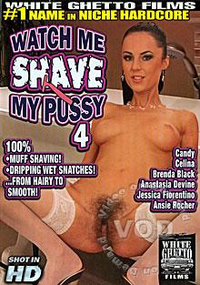 Watch Me Shave My Pussy 4 Box Cover