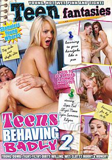 Teens Behaving Badly 2