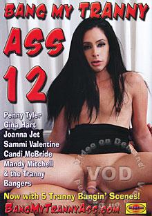 Bang My Tranny Ass 12 Box Cover