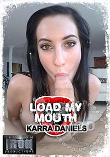Load My Mouth - Karra Daniels