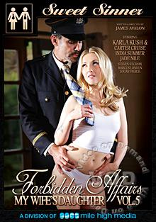 Forbidden Affairs 5 - My Wife's Daughter