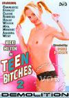 Video: Teen Bitches 2