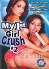 Video: My 1st Girl Crush #2
