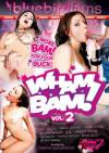 Video: Wham Bam! Vol. 2