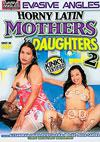 Video: Horny Latin Mothers & Daughters 2