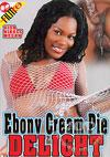 Video: Ebony Cream Pie Delight