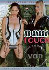 Video: Go Ahead Touch
