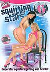 Video: Squirting With The Stars 6