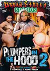 Video: Plumpers In The Hood 2
