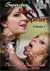 Video: Sperm Spitters Volume 1