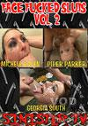 Video: Face Fucked Sluts Vol. 2