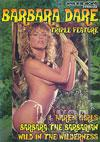 Video: Barbara Dare Triple Feature - Barbara The Barbarian