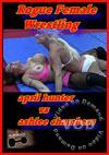 Video: Rogue Female Wrestling - April Hunter Vs. Ashlee Chambers