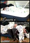Video: Laura's Good Morning