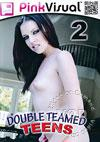 Video: Double Teamed Teens 2