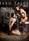 Video: A Mother Daughter Thing 2