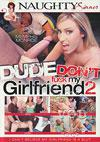 Video: Dude, Don't Fuck My Girlfriend 2